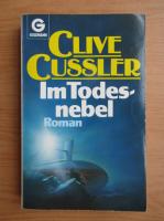 Clive Cussler - Im Todes-nebel