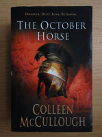 Anticariat: Colleen McCullough - The october horse