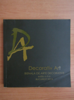 Anticariat: Decorativ Art 2014. Bienala de arte decorative, editia a II-a