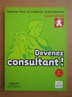 Anticariat: Devenez consultant!