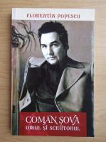 Anticariat: Florentin Popescu - Coman Sova. Omul si scriitorul