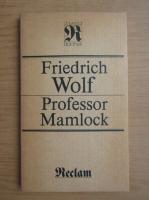 Friedrich Wolf - Professor Mamlock