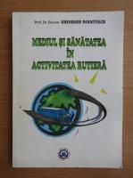 Anticariat: Gheorghe Panaitescu - Mediul si sanatatea in activitatea rutiera