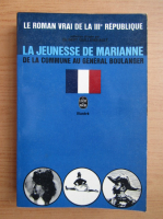 Anticariat: Gilbert Guilleminault - La jeunesse de Marianne
