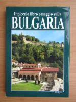 Anticariat: Il piccolo libro omaggio sulla Bulgaria