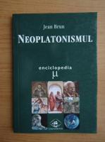 Jean Brun - Neoplatonismul