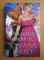 Anticariat: Johanna Lindsey - Paradisul salbatic
