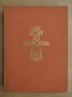 Anticariat: Leo Frobenius - Der Kopf als schicksal (1924)
