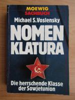 Anticariat: Michael Voslensky - Nomenklatura. Der herrschende Klasse der Sowjetunion
