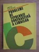 Anticariat: Mircea Gheorghiu - Probleme de tipologie contrastiva a limbilor