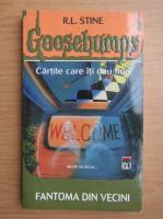 R. L. Stine - Goosebumps. Fantoma din vecini