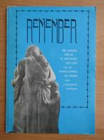 Remember. 40 annees depuis le massacre des juifs de la Transylvanie du Nord sous l'occupation horthyste