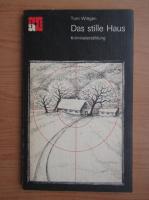 Tom Wittgen - Das stille Haus