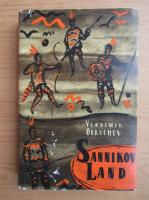 Anticariat: Vladimir Obruchev - Sannikov Land