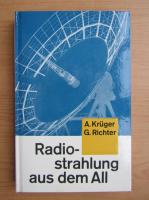 Albrecht Kruger - Radiostrahlung aus dem All