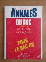 Annales du Bac 1987. Sujets seuls. Sciences physiques