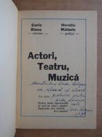 Anticariat: Corin Bianu - Actori, teatru, muzica (cu autograful autorului)