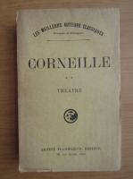 Anticariat: Corneille - Theatre (volumul 2, 1930)