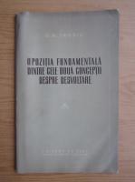 Anticariat: D. M. Trosin - Opozitia fundamentala dintre cele doua conceptii despre dezvoltare