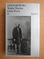 Anticariat: Dostoievski - Weisse Nachte. Fruhe Prosa (volumul 2)