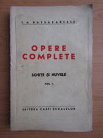 I. A. Bassarabescu - Opere complete. Schite si nuvele (volumul 1, 1939)