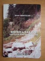 Anticariat: I. Chintauan - Bistrita-Nasaud. Natura si monumentele sale