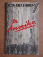 Anticariat: Ilja Ehrenburg - In Amerika (1948)