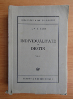 Anticariat: Ion Biberi - Individualitate si destin (volumul 1, 1945)