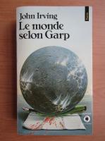Anticariat: John Irving - Le monde selon Garp