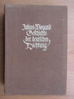 Anticariat: Julius Wiegand - Geschichte der deutschen dichtung
