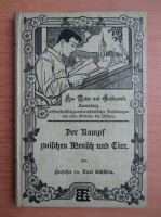 Anticariat: Karl Eckstein - Der Kampf Milchen und Tier (1900)