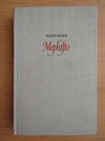 Anticariat: Klaus Mann - Mephisto