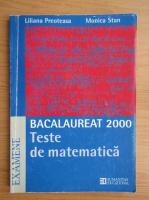Anticariat: L. Preoteasa - Teste de matematica. Bacalaureat