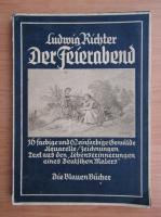 Anticariat: Ludwig Richter - Der Feierabend (1938)