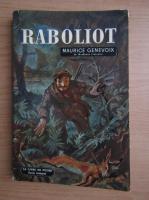 Anticariat: Maurice Genevoix - Raboliot