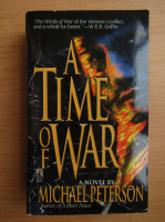 Michael Peterson - A time of war
