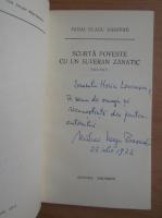Anticariat: Mihai Neagu Basarab - Scurta poveste cu un suveran zanatic (cu autograful autorului)