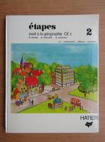Anticariat: R. Parisse - Etapes. Eveil a la geographie CE2 (volumul 2)