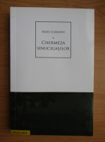 Anticariat: Radu Ulmeanu - Chermeza sinucigasilor