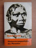Anticariat: Rudolf Feustel - Abstammungsgeschichte des Menschen