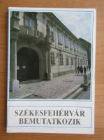 Anticariat: Szekesfehervar Bemutatkozik