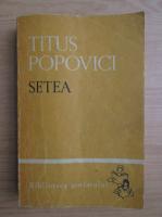 Anticariat: Titus Popovici - Setea (volumul 2)