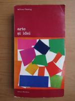 Anticariat: William Fleming - Arte si idei (volumul 2)