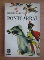 Anticariat: Albert Cahuet - Pontcarral