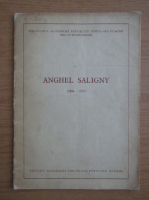 Anticariat: Anghel Saligny, 1854-1925