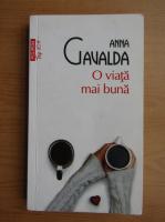 Anticariat: Anna Gavalda - O viata mai buna (Top 10+)