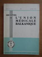 Anticariat: Archives de L'Union Medicale Balkanique, volumul 3, nr. 1-2, ianuarie-aprilie 1965