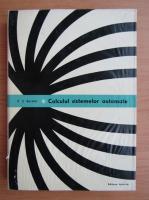 C. J. Savant Jr. - Calculul sistemelor automate