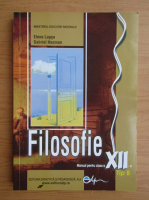 Anticariat: Elena Lupsa - Filosofie. Manual pentru clasa a XII-a