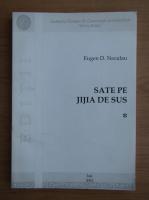 Anticariat: Eugen D. Neculau - Sate pe Jijia de Sus (volumul 1)